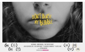 Don't burst my bubble – Un film de Victoria Malinjod