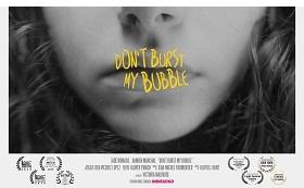 Don't burst my bubble – Un film de Victoria Malinjod